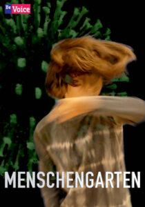 BeVoice Film Menschengarten